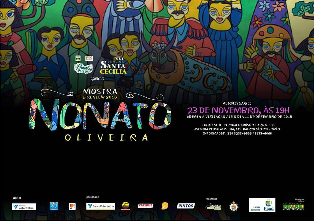 Nonato Oliveira, mestre das cores das artes plásticas piauienses, é nosso artista convidado para mostra durante a XVI Semana Santa Cecília. Venha conferir!